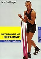 Krafttraining mit dem Thera-Band®: Die besten Übungen - rororo