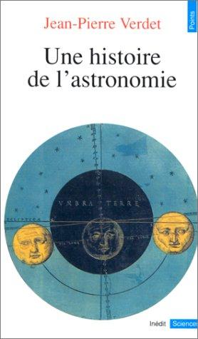 Une histoire de l'astronomie par Jean-pierre Verdet
