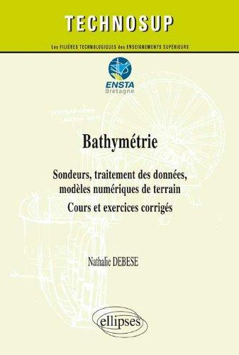 Bathymétrie Sondeurs Traitement des Données Modèles Numériques de Terrain Cours Exercices Corrigés