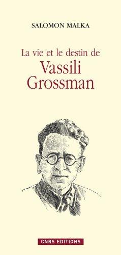 La Vie et destin de Vassili Grossman
