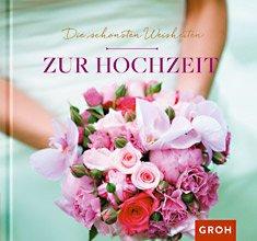 Geschenkbuch - Die schönsten Weisheiten zur Hochzeit