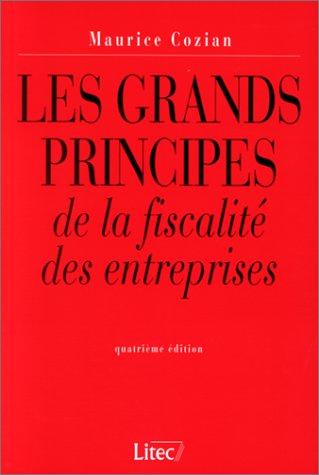 Grands principes de fiscalité des entreprises, 4e édition