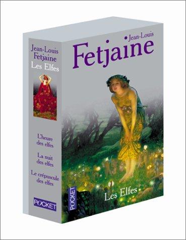 La Trilogie des elfes : Le Crépuscule des elfes -