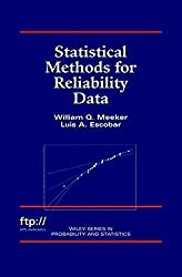 Statistical Methods for Reliability Data (Wiley Series in Probability and Statistics)