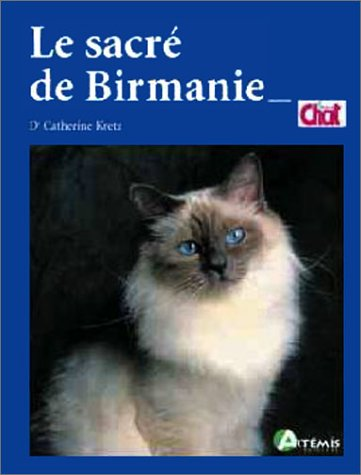 Le chat sacré de Birmanie par Catherine Kretz