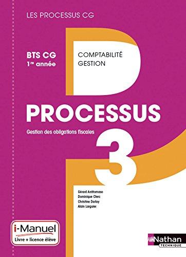 Processus 3 BTS CG 1re année (Éd. 2015) par Gérard Antitomaso