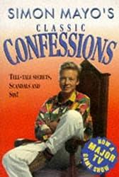 Simon Mayo's Classic Confessions
