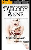 El Baile Del Multimillonario: Los Solteros Multimillonarios - Libro Dos (Spanish Edition)