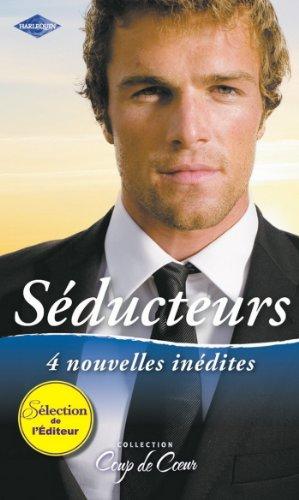 Séducteurs : Amant... et patron - Défi pour un séducteur - Le lord scandaleux - Dangereuse passion (Coup de coeur) (French Edition)