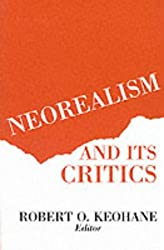 Neorealism and Its Critics (New Directions in World Politics)