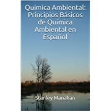 Química Ambiental: Principios Básicos de Química Ambiental en Español