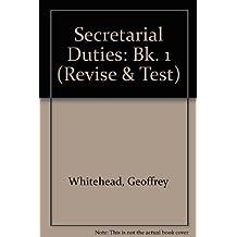 Secretarial Duties: Bk. 1 (Revise & Test)