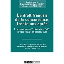 Le droit français de la concurrence