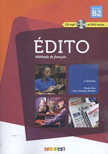 Edito niveau. B2. Per le Scuole superiori. Con CD Audio e DVD