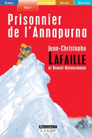 Prisonnier de l'Anapurna (grands caractères) par Jean-Christophe Lafaille