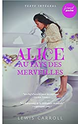 Alice au pays des merveilles: édition intégrale