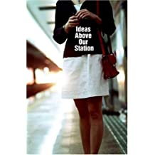 Ideas Above Our Station (Route) by Ian Daley (2008-01-10)