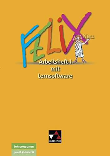 Felix neu - Unterrichtswerk für Latein / Felix AH 1 – neu mit Lernsoftware: Zu den Lektionen 1-34