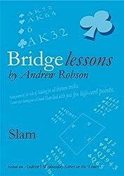 Slam (Bridge Lessons) by Andrew Robson (2006-08-30)