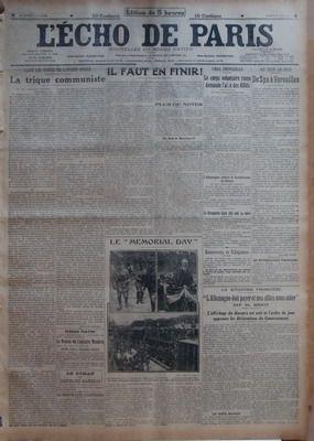 ECHO DE PARIS (L?) N? 12705 du 31-05-1919 DANS LES RANGS DE L???ARMEE ROUGE - LA TRIQUE COMMUNISTE PAR SERGE DE CHESSIN - LE TRAITE AVEC L???AUTRICHE - IL FAUT EN FINIR PAR M T - PLUS DE NOTES - UN MOT DE BROCKDORFF - LE MEMORIAL DAY - VERS PETROGRAD - LE CORPS VOLONTAIRE RUSSE DEMANDE L???AIDE DES ALLIES - L???ALLEMAGNE CULTIVE DE BOLCHEVISME EN SILESIE - LE KRONPRINZ ETAIT ALLE VOIR SA MERE PAR HAVAZ - AU JOUR LE JOUR - DE SPA A VERSAILLES PAR MARCEL HUTIN - LES REVENDICATIONS PORTUGAISES -...