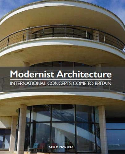 Richardson Building (Modernist Architecture: International Concepts Come to Britain (English Edition))