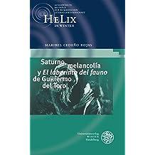Saturno, Melancolia y 'el Laberinto del Fauno' de Guillermo del Toro (Helix Im Winter)