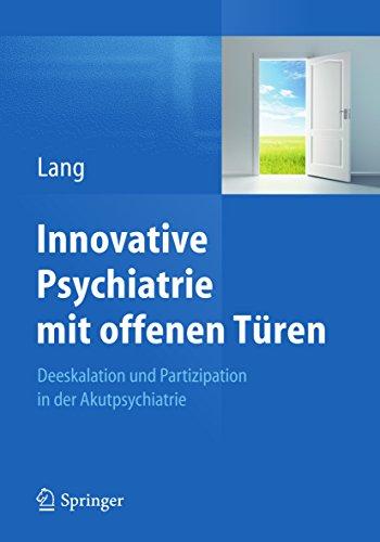 Tür Medizin (Innovative Psychiatrie mit offenen Türen: Deeskalation und Partizipation in der Akutpsychiatrie)