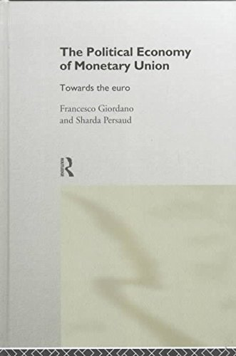 [(The Political Economy of Monetary Union : Towards the Euro)] [By (author) Francesco Giordano ] published on (June, 1998) par Francesco Giordano
