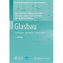 Glasbau: Grundlagen, Berechnung, Konstruktion (VDI-Buch)