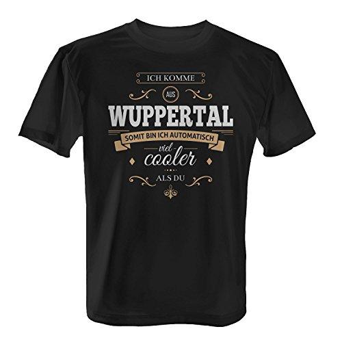 Fashionalarm Herren T-Shirt - Ich komme aus Wuppertal somit bin ich cooler als du | Fun Shirt mit Spruch als Geschenk Idee für stolze Wuppertaler Schwarz