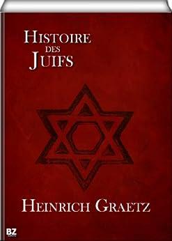 Histoire des Juifs par [Graëtz, Hirsch]