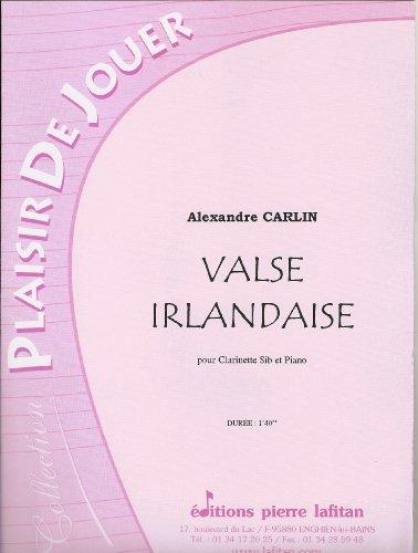 Valse irlandaise : Pour clarinette si b�...