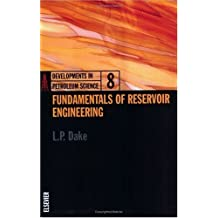 Fundamentals of Reservoir Engineering (Developments in Petroleum Science Book 8) (English Edition)