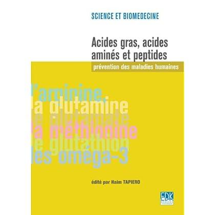 Acides gras, acides aminés et peptides - Prévention des maladies humaines: prévention des maladies humaines (BIOMEDECINE)