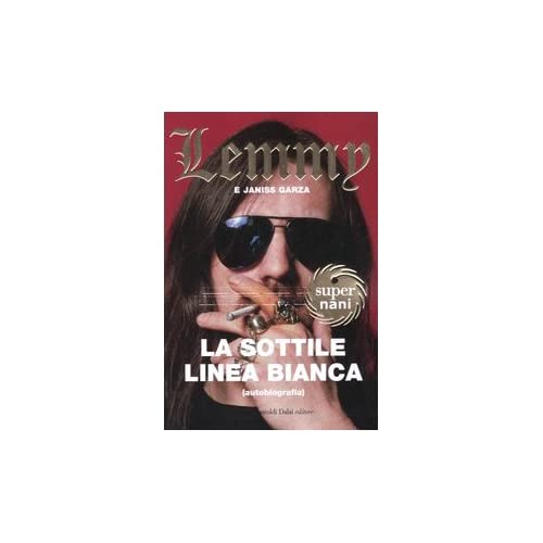 La Sottile Linea Bianca (Autobiografia)
