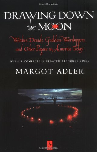 Drawing Down the Moon: Witches, Druids, Goddess-Worshippers, and Other Pagans in America Today (Compass) - Bild 1
