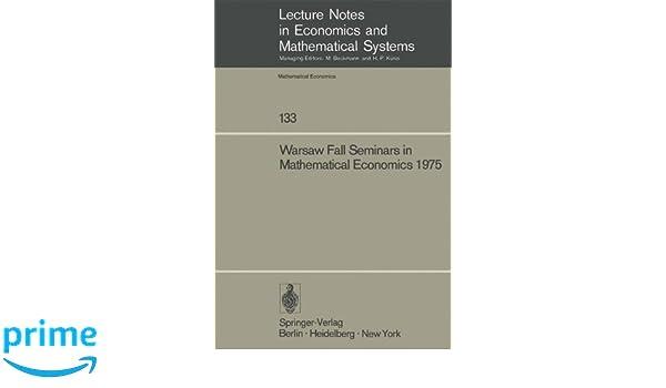 warsaw fall seminars in mathematical economics 1975 los m w los j wieczorek a