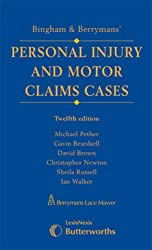 Bingham and Berrymans' Motor Claims Cases