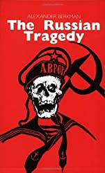 The Russian Tragedy by Alexander Berkman (2002-01-01)