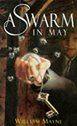 A Swarm In May (Children's Classics and Modern Classics)