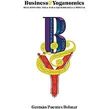 Business&Yoganomics: Recursos del yoga para equilibrar la empresa