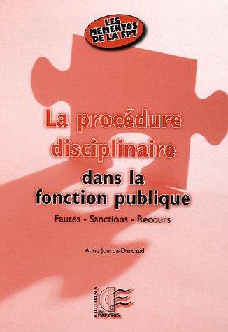 La procédure disciplinaire dans la fonction publi...