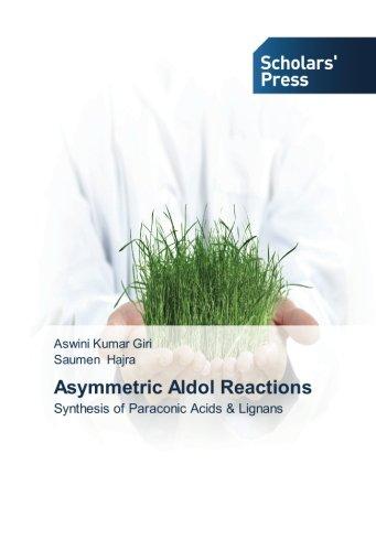 Asymmetric Aldol Reactions: Synthesis of Paraconic Acids & Lignans