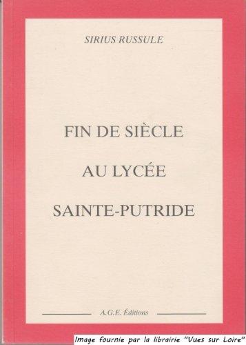 Fin de siècle au lycée Sainte-Putride