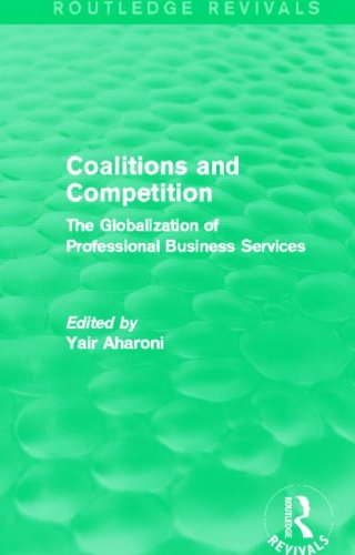 coalitions-and-competition-routledge-revivals-the-globalization-of-professional-business-services
