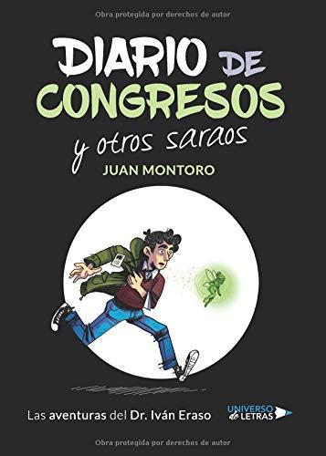 Diario de congresos y otros saraos: Las aventuras del DR. Iván Eraso