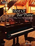 Schott Piano Lounge: BEST OF BAR PIANO mit Bleistift -- 30 beliebte Melodien für Bar-Piano aus Jazz, Pop, Musical und Filmmusik u.a. mit AS TIME GOES BY, SOMETHIN' STUPID und NEW YORK, NEW YORK in klangvollen, mittelschweren Arrangements für Klavier von Carsten Gerlitz (Noten/sheet music)