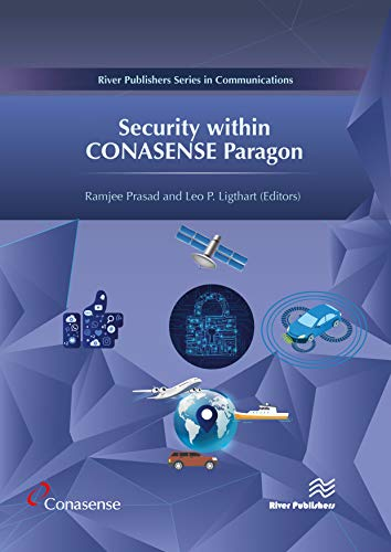 Security Within Conasense Paragon (River Publishers in Communications) Paragon Remote