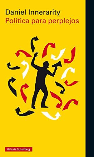 Política para perplejos (Ensayo) por Daniel Innerarity