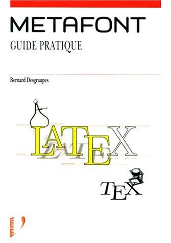 METAFONT. Guide pratique